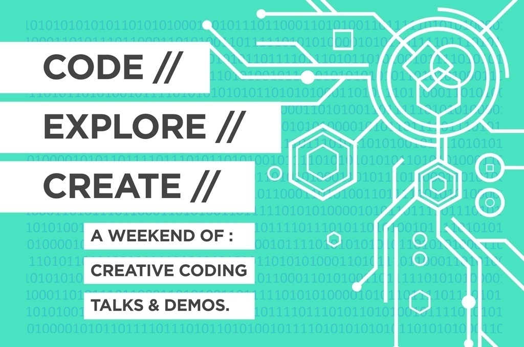 CODE // EXPLORE // CREATE // DAY 2